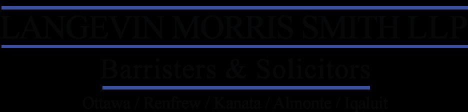 Langevin Morris Smith | Barristers & Solicitors | Ottawa, Renfrew, Kanata, Almonte, Iqaluit